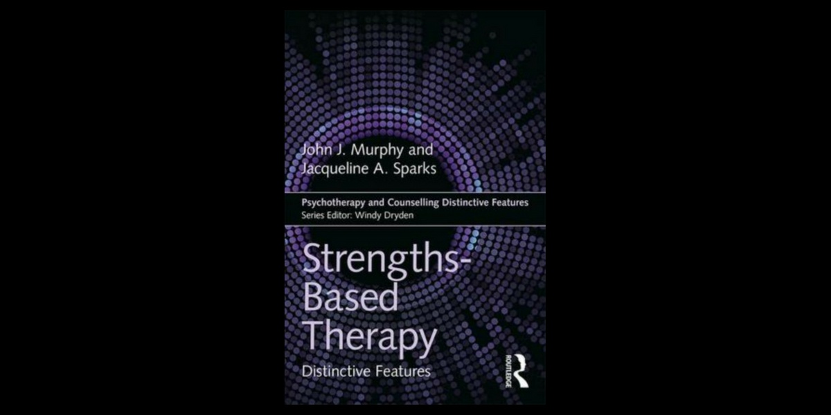 Strengths Based Therapy | Client Strengths in Therapy | Better Outcomes Now